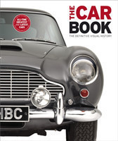 The Car Book The Definitive Visual History