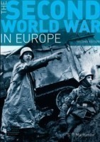 The Second World War in Europe Second Edition