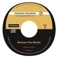 Penguin Readers Level Easystarts - Between Two Worlds + Audio CD Pack