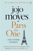 Paris for One Discover the author of Me Before You, the love story that captured a million hearts