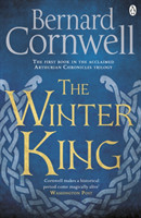 Cornwell, Bernard - The Winter King A Novel of Arthur