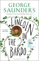 Lincoln in the Bardo WINNER OF THE MAN BOOKER PRIZE 2017