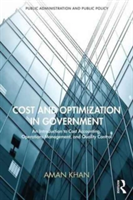 Cost and Optimization in Government An Introduction to Cost Accounting, Operations Management, and Quality Control