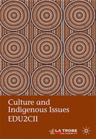Culture and Indigenous Issues EDU2CII