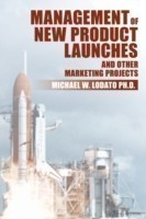 Management of New Product Launches and Other Marketing Projects