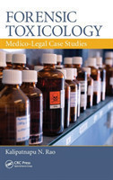 Forensic Toxicology Medico-Legal Case Studies Medico-Legal Case Studies