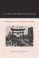 Claiming the Oriental Gateway