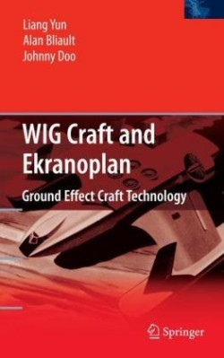 WIG Craft and Ekranoplan Ground Effect Craft Technology