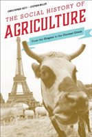 The Social History of Agriculture From the Origins to the Current Crisis