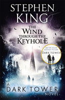 The The Wind through the Keyhole A Dark Tower Novel