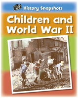 History Snapshots: Children and World War II