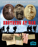 Brothers at War - A First World War Family History