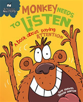 Behaviour Matters: Monkey Needs to Listen - A book about paying attention Big Book