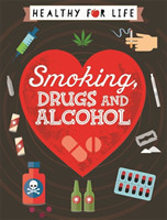 Smoking, Drugs and Alcohol