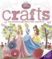 Disney Princess Crafts Over 40 princess project ideas to make, create and do!