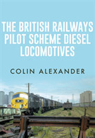 The British Railways Pilot Scheme Diesel Locomotives