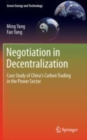 Negotiation in Decentralization Case Study of China's Carbon Trading in the Power Sector