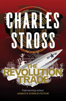 Stross, Charles - The Revolution Trade The Merchant Princes Books 5 and 6