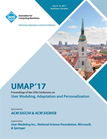 Umap '17 25th Conference on User Modeling, Adaptation and Personalization