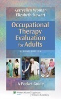Occupational Therapy Evaluation for Adults: A Pocket Guide 2nd  Ed. A Pocket Guide