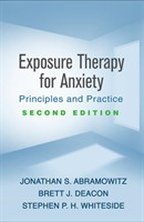 Exposure Therapy for Anxiety, Second Edition Principles and Practice