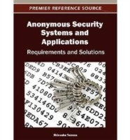 Anonymous Security Systems and Applications