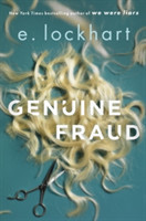 Genuine Fraud A masterful suspense novel from the author of the unforgettable bestseller We Were Liars