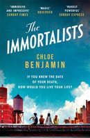 The The Immortalists If you knew the date of your death, how would you live?
