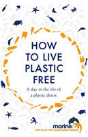 How to Live Plastic Free a day in the life of a plastic detox