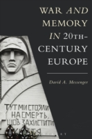 War and Memory in 20th-Century Europe