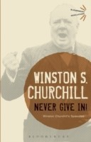 Never Give in! Winston Churchill's Speeches