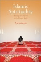 Islamic Spirituality Theology and Practice for the Modern World
