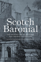 Scotch Baronial Architecture and National Identity in Scotland
