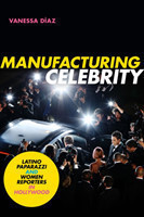 Manufacturing Celebrity