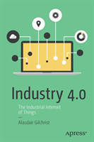 Industry 4.0 The Industrial Internet of Things