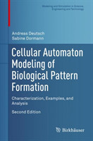 Cellular Automaton Modeling of Biological Pattern Formation Characterization, Examples, and Analysis