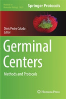 Germinal Centers Methods and Protocols