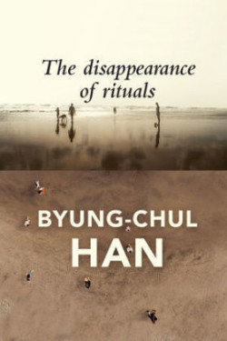 Disappearance of Rituals