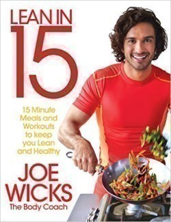 Lean in 15: 15 minute meals and workouts to keep you lean and healthy
