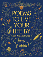 Riddell, Chris - Poems to Live Your Life By