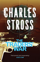 Stross, Charles - The Traders' War The Clan Corporate and The Merchants' War
