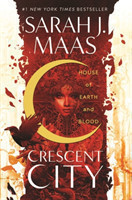 Crescent City (House of Earth and Blood)
