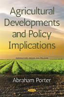 Agricultural Developments and Policy Implications