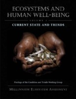 Ecosystems and Human Well-Being: Current State and Trends Findings of the Condition and Trends Working Group