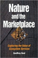 Nature and the Marketplace Capturing the Value of Ecosystem Services
