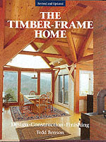 The New Timber-frame Home Design, Construction and Finishing