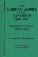 The Russian Empire in the Eighteenth Century: Tradition and Modernization Tradition and Modernization
