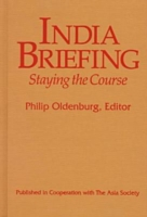India Briefing Staying the Course