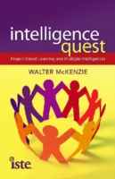 Intelligence Quest Project-Based Learning and Multiple Intelligences