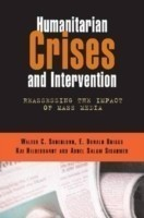 Humanitarian Crises and Intervention Reassessing the Impact of Mass Media
